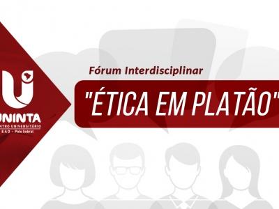 "UNINTA EAD promove Fórum Interdisciplinar ""Ética em Platão"""