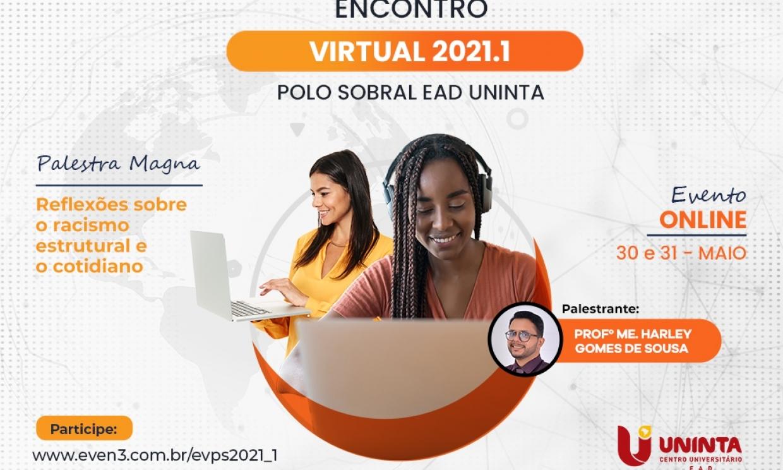 Polo EaD Sobral promove o Encontro Virtual 2021.1 nos dias 30 e 31 de maio