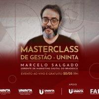 I Masterclass de Gestão do UNINTA recebe Marcelo Salgado, gerente de Marketing Digital do Bradesco