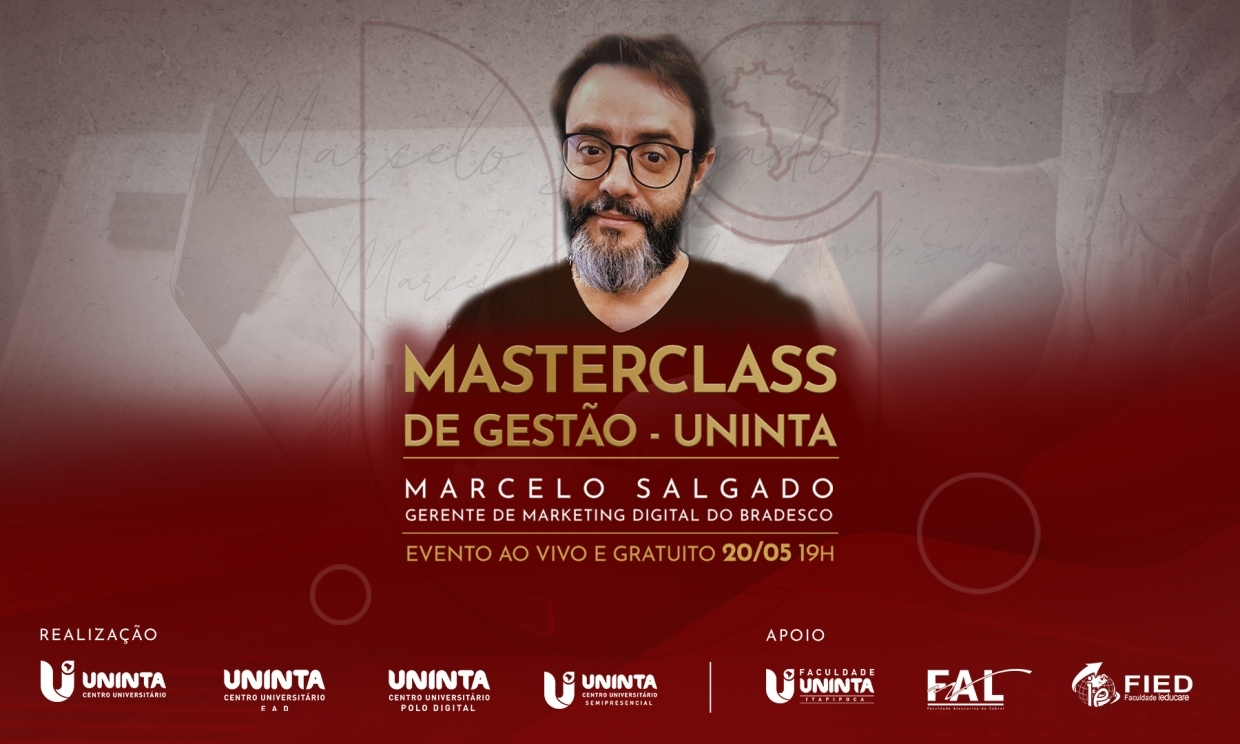 I Masterclass de Gestão do UNINTA recebe Marcelo Salgado, gerente de Marketing Digital do Bradesco
